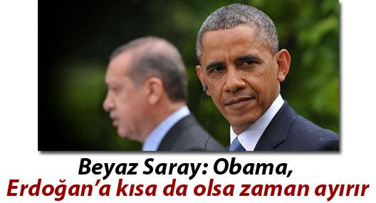 Beyaz Saray: Obama, Erdoğan'a kısa da olsa zaman ayırır
