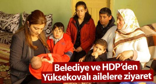 Belediye ve HDP'den, Yüksekovalı ailelere ziyaret