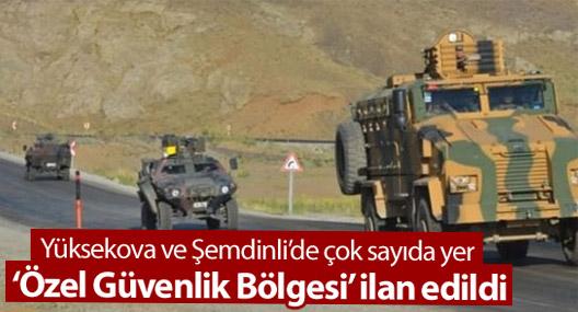 Yüksekova ve Şemdinli'de bazı bölgeler yasaklandı