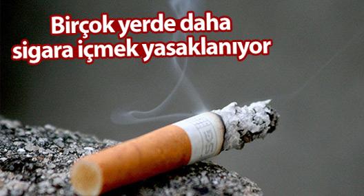 Birçok yerde daha sigara içmek yasaklanıyor