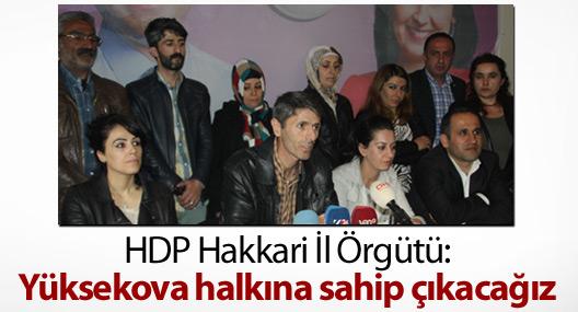 HDP Hakkari İl Örgütü:  Yüksekova halkına sahip çıkacağız