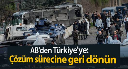 AB'den Türkiye'ye: Çözüm sürecine geri dönün