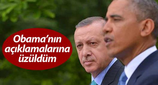 Erdoğan: Obama'nın gıyabımda yaptığı açıklamaya üzüldüm
