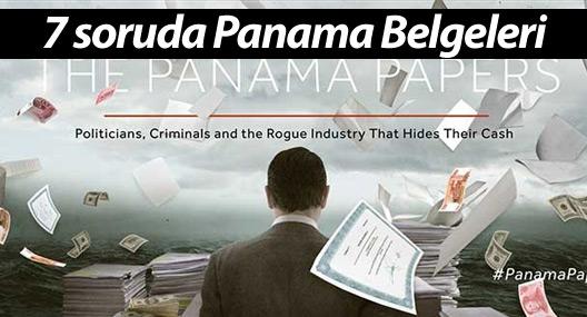 7 soruda Panama Belgeleri