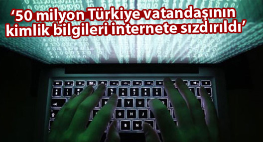 """""""50 milyon kişinin kimlik bilgileri internete sızdırıldı"""""""