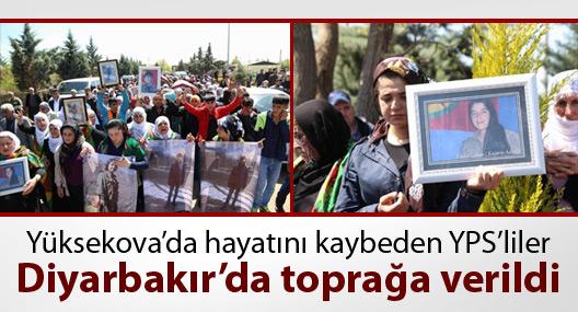 Yüksekova'da yaşamını yitiren YPS'liler, Diyarbakır'da toprağa verildi