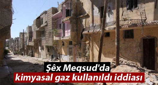 Şêx Meqsud'da kimyasal gaz kullanıldı iddiası