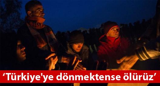 Yunan adalarındaki göçmenler: Türkiye'ye dönmektense ölürüz