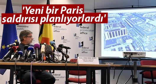 'Yeni bir Paris saldırısı planlıyorlardı'