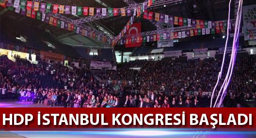 HDP'nin İstanbul Olağanüstü Kongresi başladı