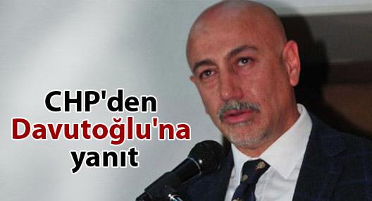 CHP'den Davutoğlu'na yanıt