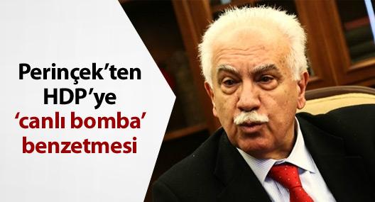 Perinçek'ten HDP'ye 'canlı bomba' benzetmesi