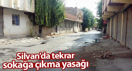 Silvan'da 10 mahallede sokağa çıkma yasağı