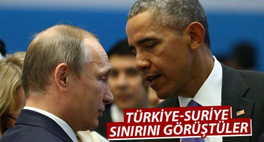 Obama ile Putin Türkiye-Suriye sınırını görüştü