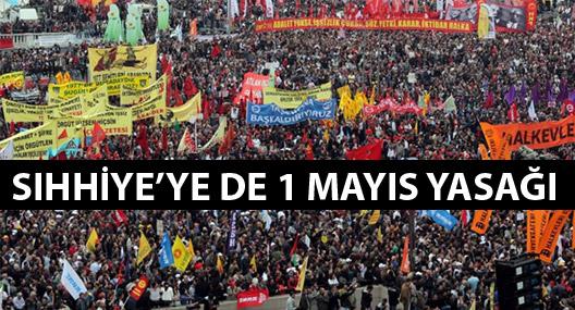 Taksim'den sonra Sıhhiye'ye de 1 Mayıs yasağı