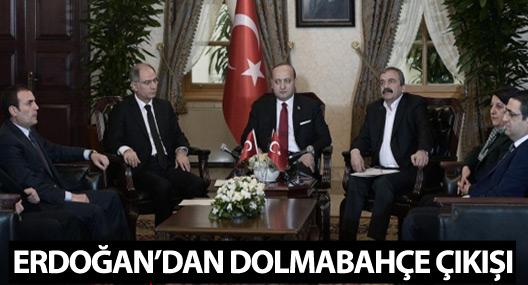 Erdoğan'dan Dolmabahçe çıkışı