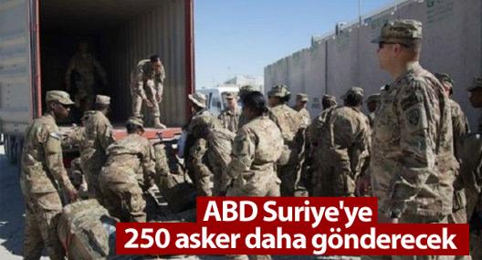 ABD Suriye'ye '250 asker daha gönderecek'