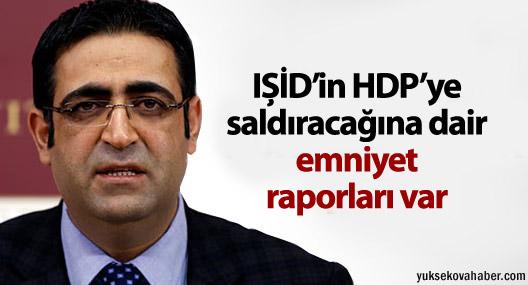 Baluken: IŞİD'in HDP'ye saldıracağına dair emniyet raporları var