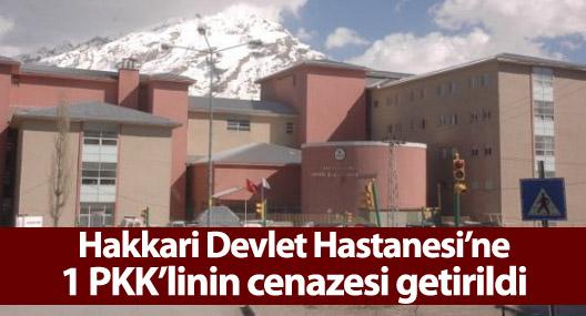 Hakkari Devlet Hastanesi'ne 1 PKK'linin cenazesi getirildi
