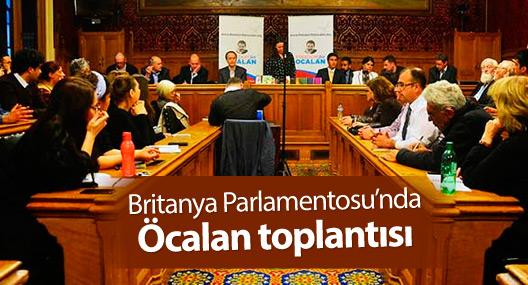 Britanya Parlamentosu'nda Öcalan toplantısı