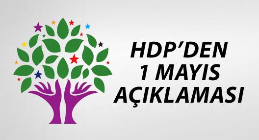 HDP'den 1 Mayıs mesajı: Birleşerek kazanabiliriz