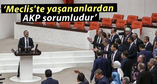 HDP: Meclis'te yaşananlardan AKP sorumludur