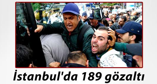 İstanbul'da 1 Mayıs bilançosu: 189 gözaltı