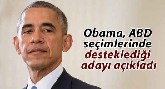 Obama, ABD seçimlerinde desteklediği adayı açıkladı