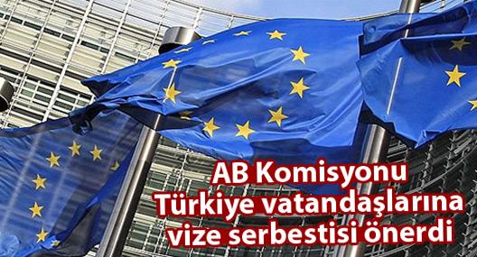 AB Komisyonu Türkiye vatandaşlarına vize serbestisi önerdi