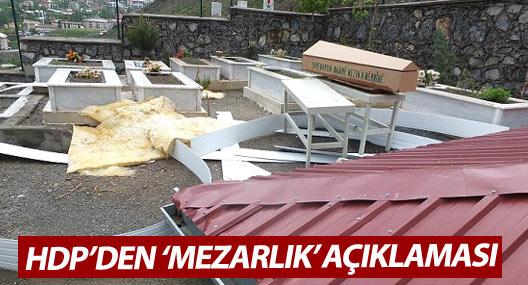 HDP Hakkari İl Örgütü'ünden 'mezarlık' açıklaması