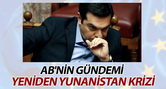 AB'nin gündemi yeniden Yunanistan krizi
