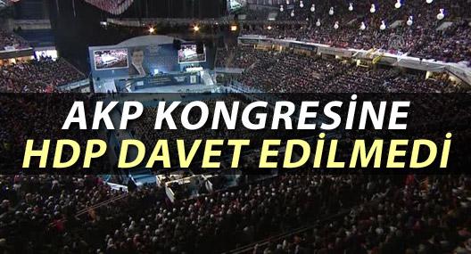 AKP kongresine HDP davet edilmedi