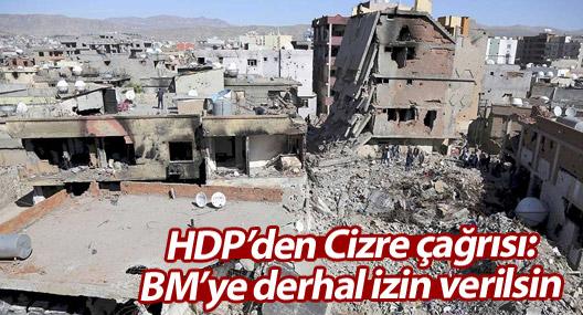 HDP: BM'ye Cizre için derhal izin verilsin