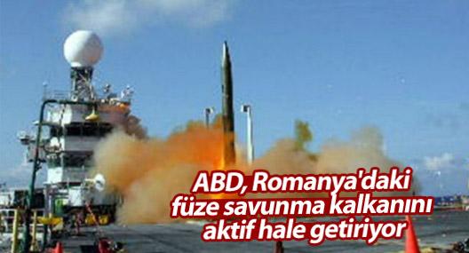 ABD, Romanya'daki füze savunma kalkanını aktif hale getiriyor