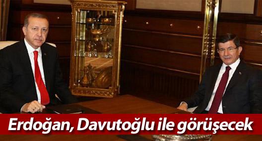 Erdoğan, Davutoğlu ile görüşecek