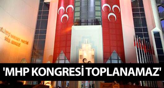 Ankara 25. İcra Müdürlüğü: MHP kongresi toplanamaz