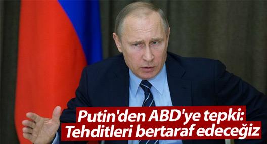 Putin'den ABD'ye füze tepkisi: Tehditleri bertaraf edeceğiz