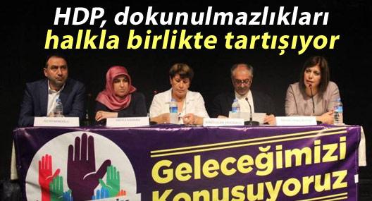HDP dokunulmazlıkları halkla birlikte tartışıyor