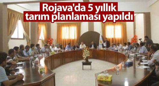 Rojava'da 5 yıllık tarım planlaması yapıldı