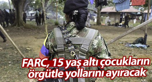 FARC, 15 yaş altı çocukların örgütle yollarını ayıracak