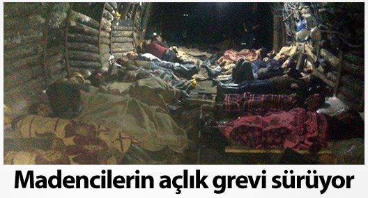 Maden işçileri 4 gündür yerin altında açlık grevinde