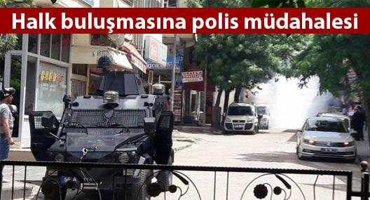 Halk buluşmasına polis müdahalesi