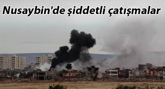 Nusaybin'de şiddetli çatışmalar