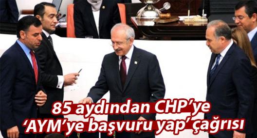 85 aydından CHP'ye 'AYM'ye başvuru yap' çağrısı
