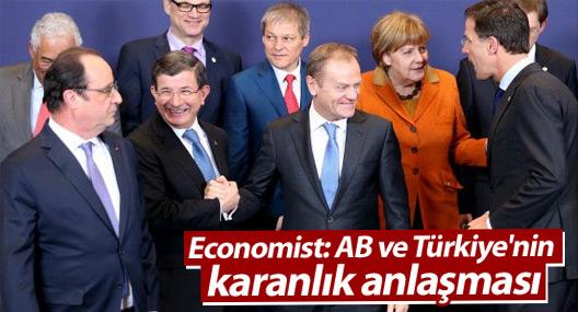 Economist: AB ve Türkiye'nin karanlık anlaşması