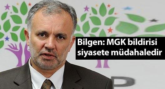 HDP Sözcüsü Bilgen: MGK bildirisi siyasete müdahale anlamına gelir