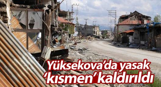 Yüksekova'da yasak kısmen kaldırıldı