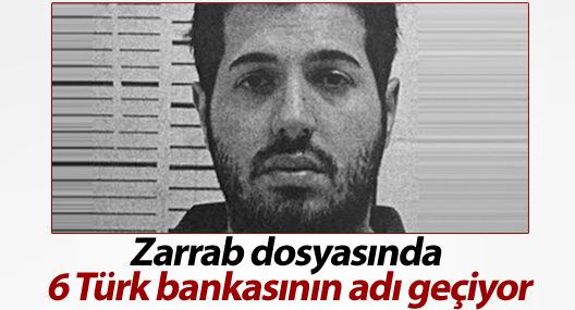Reza Zarrab dosyasında 6 Türk bankasının adı geçiyor