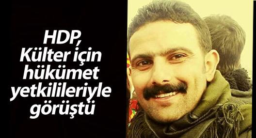 HDP, Hurşit Külter için hükümet yetkilileriyle görüştü