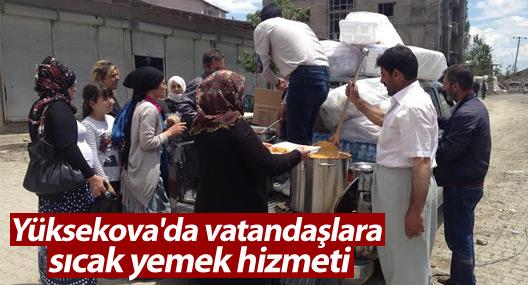 Yüksekova'da vatandaşlara sıcak yemek hizmeti